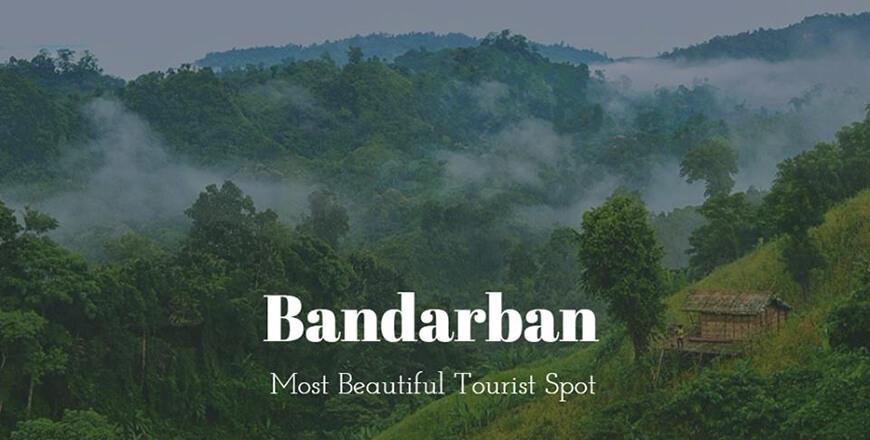 Bandarban Tourist Spots and Attractions in Bangladesh